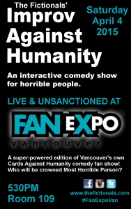 Improv Against Humanity - Fan Expo Vancouver 2015 poster