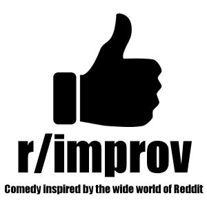 Reddit Improv